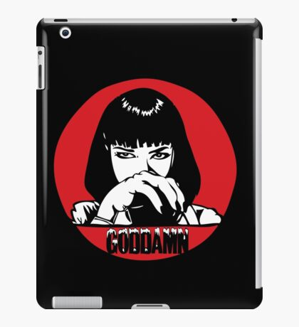 I Said Goddamn iPad Case/Skin