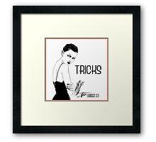 Tricks Framed Print