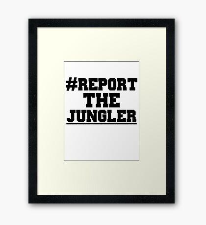 Report the jungler (League of Legends) Framed Print