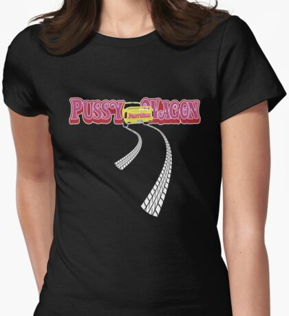 Pussy Wagon Long Tracks Variation 5 Womens Fitted T-Shirt