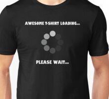 Awesome... Loading. Unisex T-Shirt