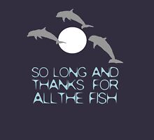 So Long And Thanks For All The Fish T-Shirt