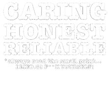 Honest Caring Reliable. I Lied Go F**k yourself! ( Adult Humour ) by Ansell