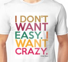 hunter hayes i want crazy Unisex T-Shirt