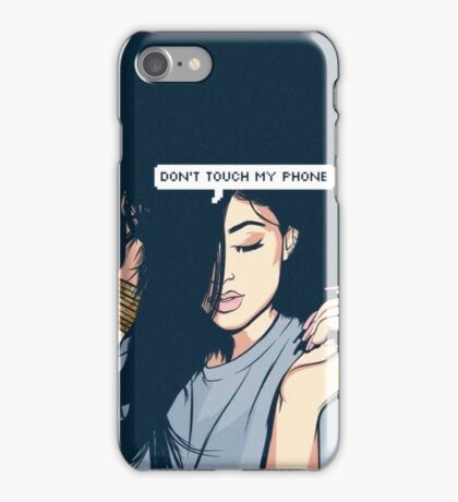 Don't Touch My Phone iPhone Case/Skin
