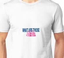 what are those- crocs Unisex T-Shirt