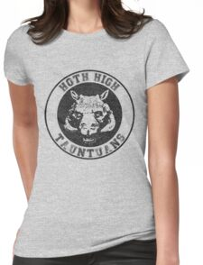 HOTH HIGH TAUNTAUNS Womens Fitted T-Shirt