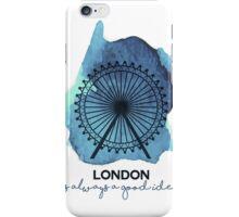 London is always a good idea! iPhone Case/Skin