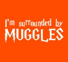 I'm Surrounded by Muggles (White) Kids Tee