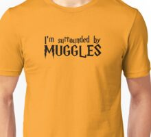 I'm Surrounded by Muggles (Black) Unisex T-Shirt