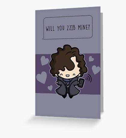 Will you 221B mine?  Greeting Card