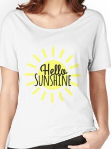 Hello Sunshine Women's Relaxed Fit T-Shirt