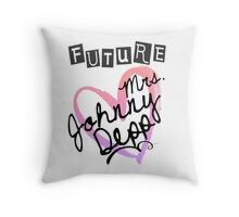 Future Mrs. Johnny Depp Throw Pillow