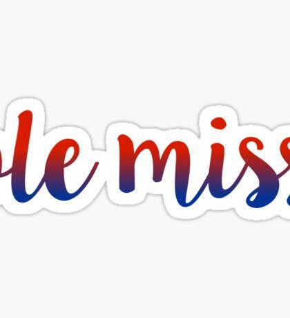 University of Mississippi - Ole Miss Sticker