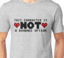 Not a Romance Option (Heart) Unisex T-Shirt