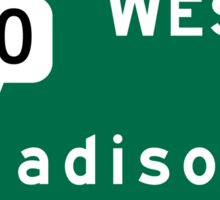 Madison, Highway Sign, Wisconsin Sticker