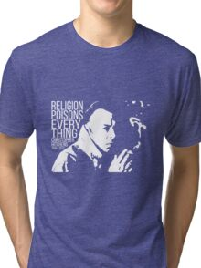 Christopher Hitchens - Religion Tri-blend T-Shirt
