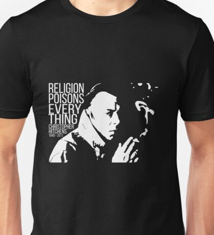 Christopher Hitchens - Religion Unisex T-Shirt