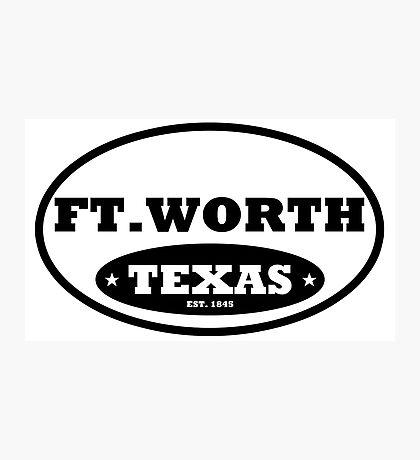 Ft Worth Photographic Print