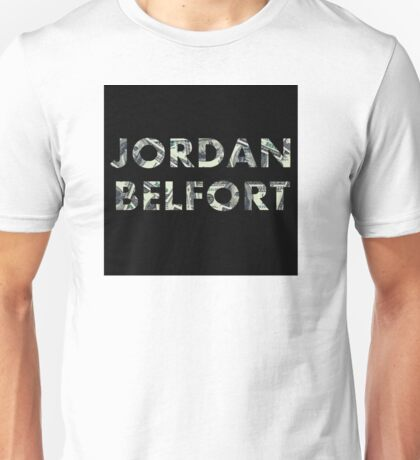 Jordan Belfort : Wolf of Wall Street Unisex T-Shirt