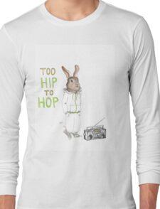 Too Hip to Hop - Hipster bunny, hip hop bunny, rabbit art, bunny watercolor, rap art Long Sleeve T-Shirt