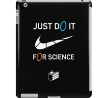 Do it for science iPad Case/Skin