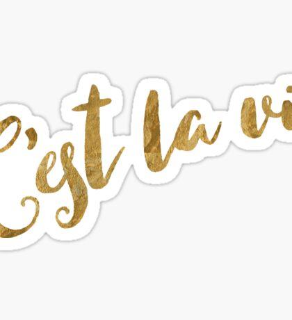 Golden Look C'est la Vie Sticker