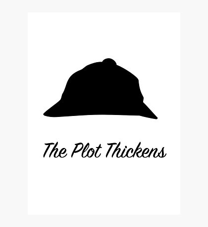 "Sherlock Holmes ""The Plot Thickens"" Photographic Print"
