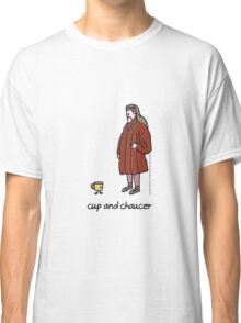 cup and chaucer Classic T-Shirt