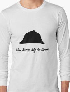 "Sherlock Holmes ""You Know My Methods"" Long Sleeve T-Shirt"