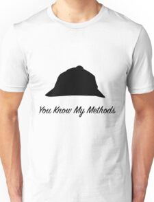 "Sherlock Holmes ""You Know My Methods"" Unisex T-Shirt"