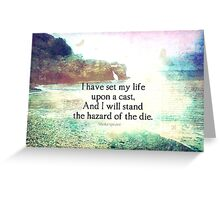 Shakespeare adventure, life quote Greeting Card