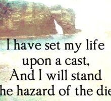Shakespeare adventure, life quote Sticker
