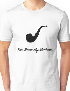 "Sherlock Holmes ""You Know My Methods"" (2) Unisex T-Shirt"