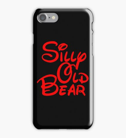 silly old bear 2 iPhone Case/Skin