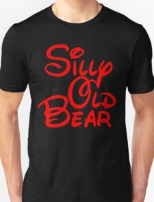 silly old bear 2 T-Shirt