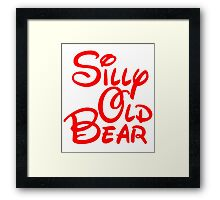 silly old bear 2 Framed Print