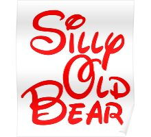 silly old bear 2 Poster