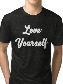 Love yourself Justin Bieber Tri-blend T-Shirt