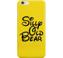 silly old bear 3 iPhone Case/Skin