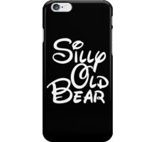 silly old bear 4 iPhone Case/Skin