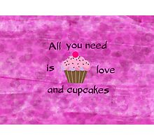 Love and Cupcakes Photographic Print