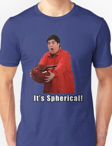 It's Spherical T-Shirt