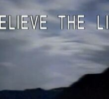 The X-Files - Believe the Lie Sticker