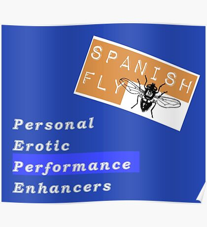 Spanish Fly PEPE Products Poster