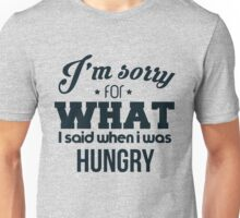 I'm sorry! I was hungry - version 3 - dark blue Unisex T-Shirt