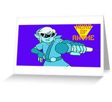 Hero of Rhyme Greeting Card