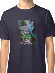 The Time Is For Dragonflies and Angels Classic T-Shirt