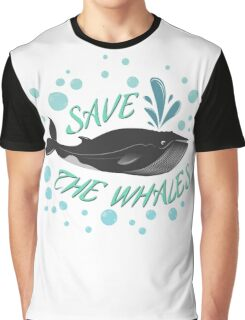 Save the whales Graphic T-Shirt