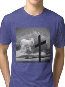 +LEADING THE WAY TO THE CROSS  VARIOUS APPAREL+ Tri-blend T-Shirt
